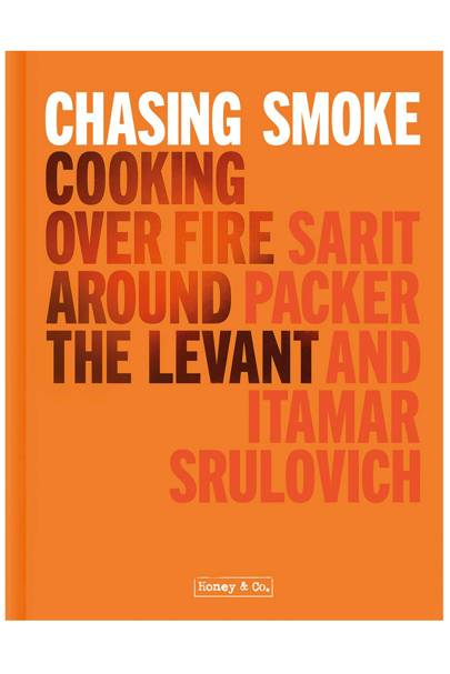 Chasing Smoke: Cooking over Fire Around the Levant by Itamar Srulovich and Sarit Packer (Pavilion, £26)