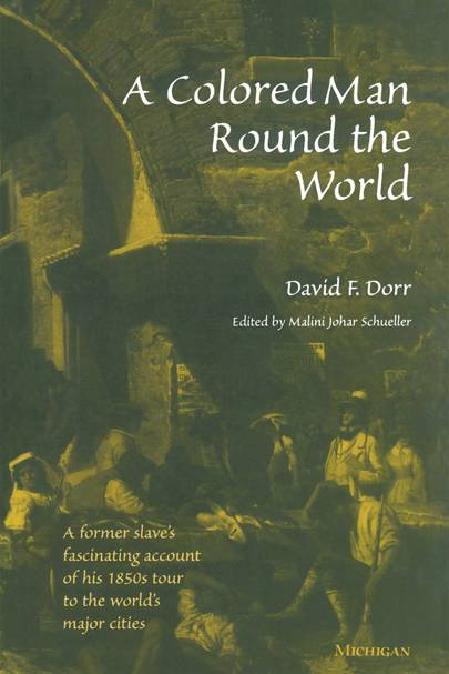 'A Colored Man Round The World' by David F Dorr