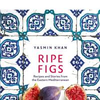Ripe Figs: Recipes and Stories from the Eastern Mediterranean by Yasmin Khan (Bloomsbury, £26)