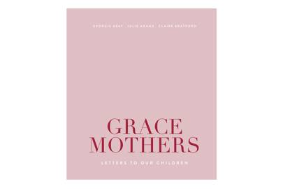 6. Grace Mothers: Letters To Our Children