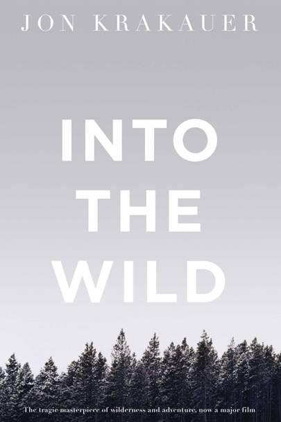 Into the Wild, by Jon Krakauer